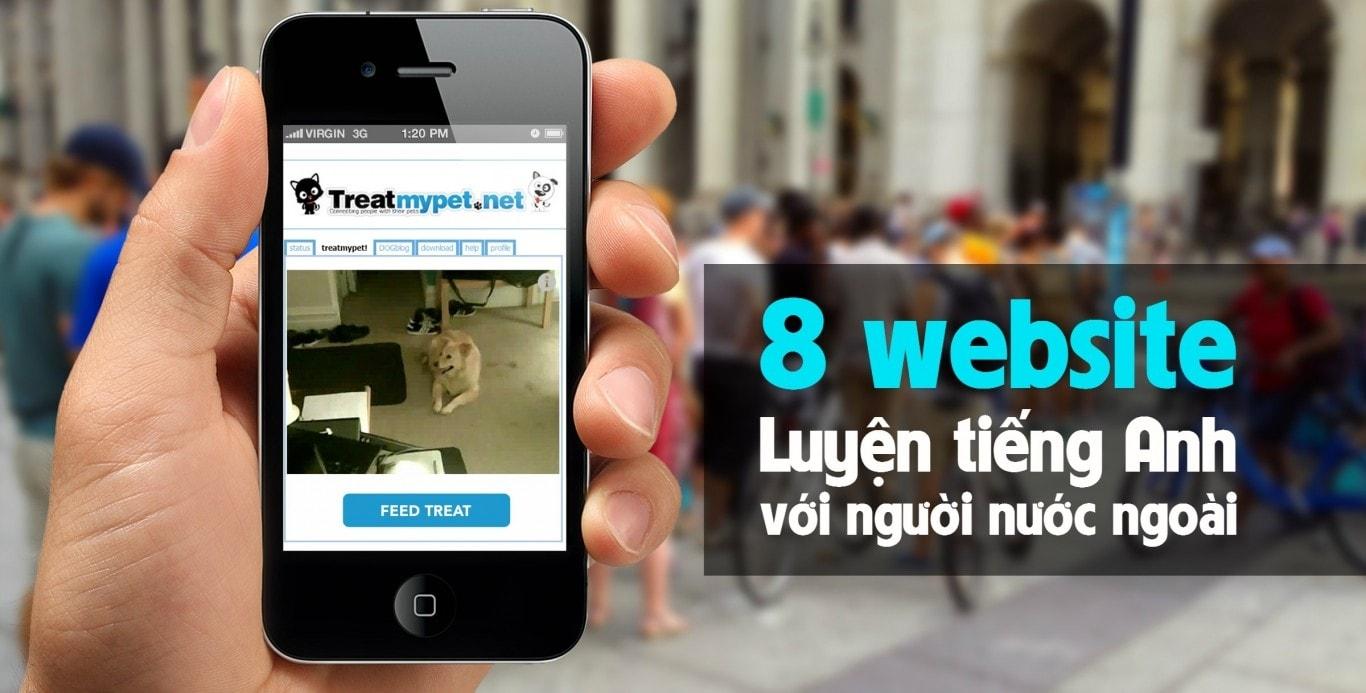 Khám phá 6 website để bạn luyện nói với người nước ngoài 1