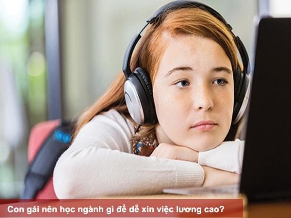 Con gái nên học ngành gì để dễ xin việc lương cao?