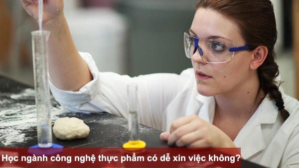 Học ngành công nghệ thực phẩm có dễ xin việc không?