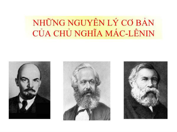 Chủ nghĩa Mác - LêNin là môn học bắt nguồn từ cuộc sống