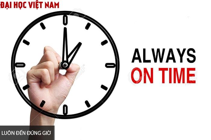 Bạn hãy luôn là người đến đúng giờ