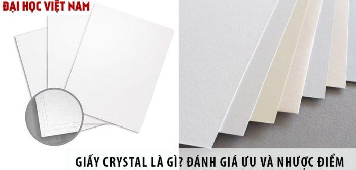 Giấy Crystal là gì? Đánh giá ưu và nhược điểm