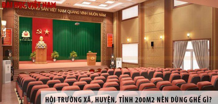 Thiết kế hội trường xã, huyện, tỉnh 200m2 nên dùng ghế gì?