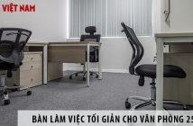 Mua bàn làm việc phong cách tối giản cho văn phòng 25m2