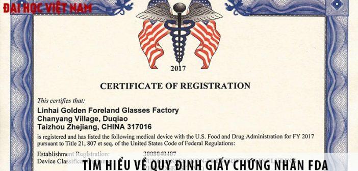 Tìm hiểu về quy định giấy chứng nhận FDA